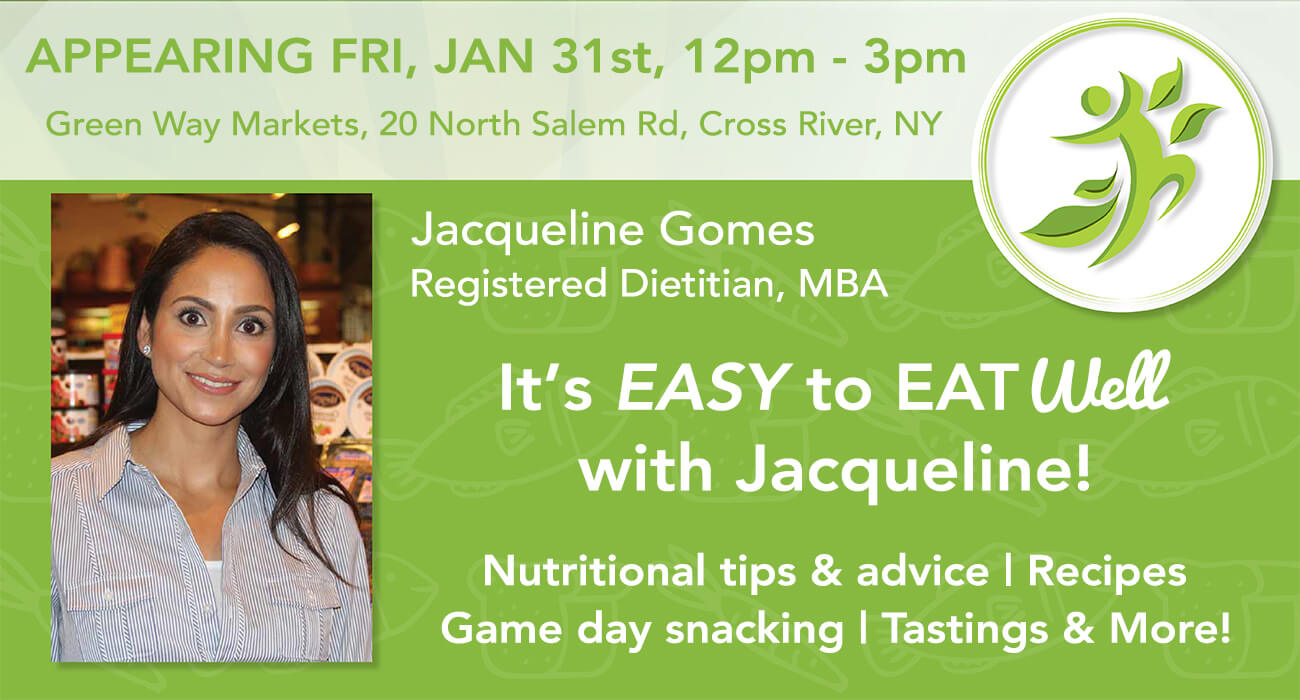 Registered dietitian Jacqueline Gomes, advertising an in store visit on January 31st, 2020 between 12pm - 3pm