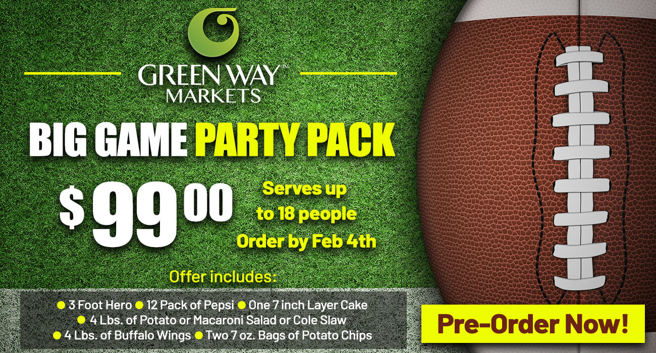 a football on a green grass background. On the image is text reading order your big game party pack for $99. Serves up to 18 people. Order by Feb 4th, 2021. Offer includes 3 foot hero, 12 pack Pepsi, 7 inch layer cake, 4 lbs of potato or macaroni salad, 4 lbs of buffalo wings and two 7 oz. bags of potato chips.